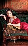 A Gentleman Never Tells (Affairs by Moonlight Trilogy Book 2)