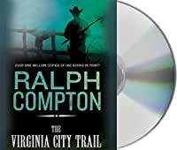 The Virginia City Trail (Trail Drive)