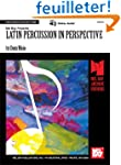 Latin Percussion In Perspective (Arch...