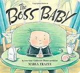 The Boss Baby (Classic Board Books) (1442487798) by Frazee, Marla
