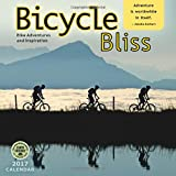 Bicycle Bliss 2017 Wall Calendar: Bike Adventures and Inspiration