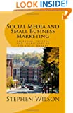 Social Media and Small Business Marketing