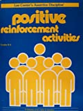 Positive Reinforcement Activities Grades K-6 (0960897836) by Canter, Lee