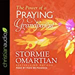 The Power of a Praying Grandparent | Stormie Omartian