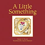 A Little Something [Hardcover]