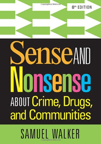 Sense and Nonsense About Crime, Drugs, and Communities by Cengage Learning