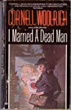 I Married a Dead Man (0345306708) by Woolrich, Cornell