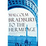 To the Hermitageby Malcolm Bradbury