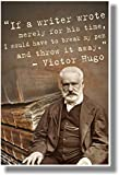 Victor Hugo - If a Writer Wrote Merely for His Time... - NEW Famous French Writer Poster