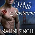 Wild Invitation: A Psy-Changeling Anthology (       UNABRIDGED) by Nalini Singh Narrated by Angela Dawe