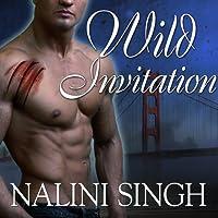 Wild Invitation: A Psy-Changeling Anthology (       UNABRIDGED) by Nalini Singh Narrated by Angela Dawe