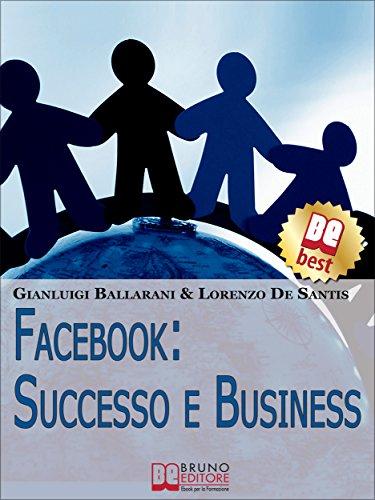 facebook-successo-e-business-come-avere-successo-personale-e-professionale-sul-n1-dei-social-network