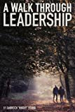 img - for A Walk Through Leadership book / textbook / text book