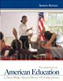 img - for Foundations of American Education Plus MyEducationLab with Pearson eText -- Access Card Package (7th Edition) book / textbook / text book