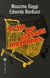 echange, troc Massimo Gaggi, Edoardo Narduzzi - La fin des classes moyennes : Et la naissance de la société low cost