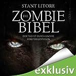 Der Tod ist durch unsere Fenster gestiegen (Die Zombie-Bibel 1) | Stant Litore