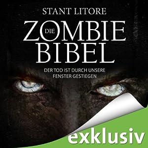 Der Tod ist durch unsere Fenster gestiegen (Die Zombie-Bibel 1) Hörbuch