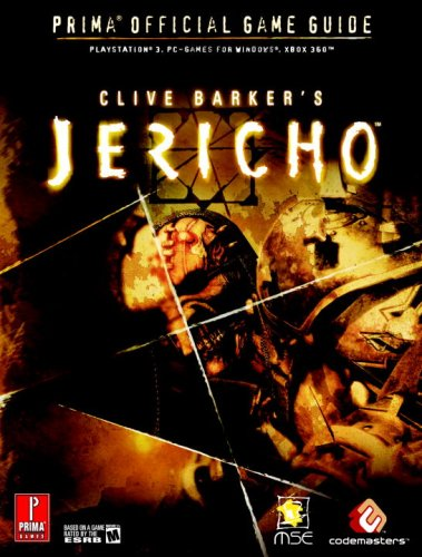 Clive Barker's Jericho: Prima Official Game Guide (Prima Official Game Guides)