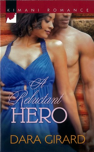 Image of A Reluctant Hero (Harlequin Kimani Romance)