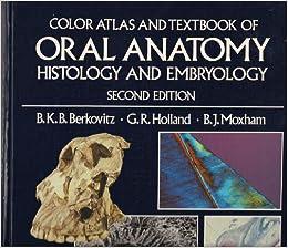 Berkovitz oral anatomy histology and embryology
