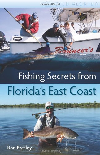 Fishing Secrets From Florida'S East Coast (Wild Florida) front-316889