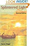 Splintered Light: Logos and Language in Tolkien's World