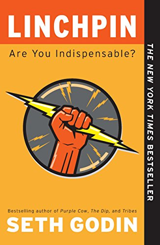 Linchpin: Are You Indispensable? by Seth Godin cover