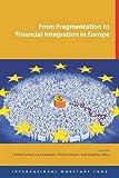Jian-Ping Zhou From Fragmentation to Financial Integration in Europe
