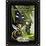 Tales Of The Lush Green Woods: Lily's Tale