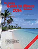 The Cruising Guide To Abaco, Bahamas: 2014