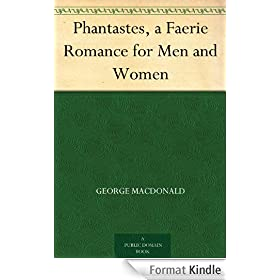 Phantastes, a Faerie Romance for Men and Women (English Edition)
