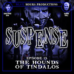 The Hounds of Tindalos: Suspense, Episode 13 | [John C. Alsedek, Dana Perry-Hayes]