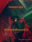 img - for Memedhembje (Albanian Edition) book / textbook / text book