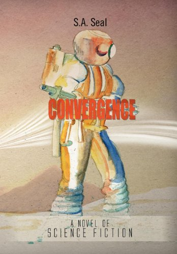 Convergence: A Novel of Science Fiction