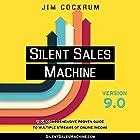 Silent Sales Machine 9.0 Hörbuch von Jim Cockrum Gesprochen von: Jim Cockrum
