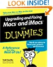Upgrading and Fixing Macs and iMacs For Dummies
