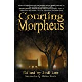 Courting Morpheus ~ Jodi Lee