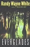 Everglades (Doc Ford) (0399150587) by White, Randy Wayne