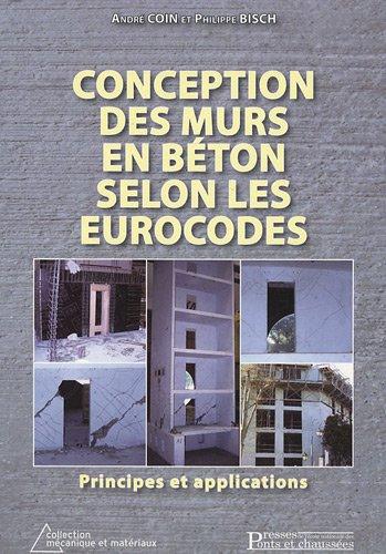 Conceptions des murs en béton selon les eurocodes (French Edition)