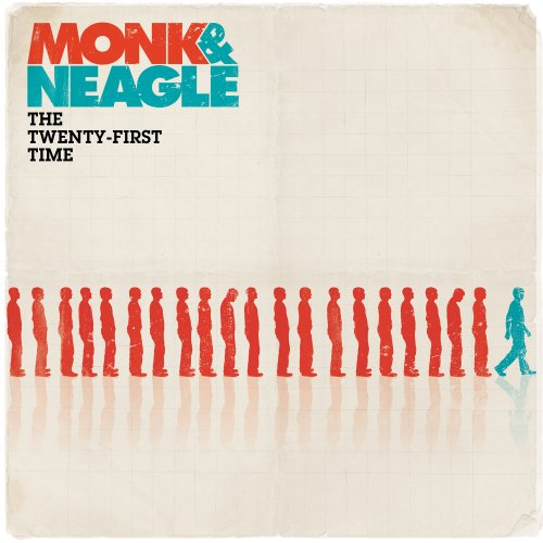 Monk & Neagle - The Twenty-First Time (2007)
