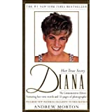 Diana: Her True Story in Her Own Words ~ Andrew Morton