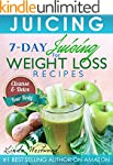 Juicing: 7-Day Juicing For Weight Los...
