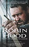 Robin Hood: The Story Behind the Legend (0765366274) by Coe, David B.