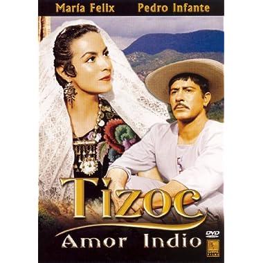 amor indio. Tizoc (Amor Indio) (Restored