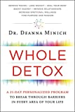 img - for Whole Detox: A 21-Day Personalized Program to Break Through Barriers in Every Area of Your Life book / textbook / text book