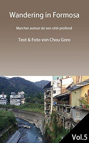 wandering-in-formosa-vol5-wandern-rund-um-seine-tiefe-seite-german-edition