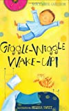 Giggle-Wiggle Wake-Up (0375813500) by Carlstrom, Nancy White
