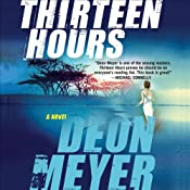 Thirteen Hours | [Deon Meyer, K. L. Seegers (translator)]