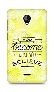AMEZ you become what you believe Back Cover For Micromax Unite 2 A106