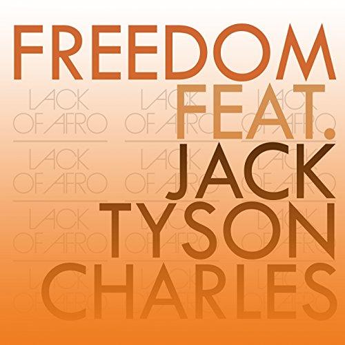 freedom-feat-jack-tyson-charles-jack-tyson-charles